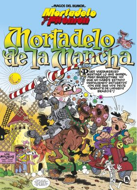 MORTADELO Y FILEMON. MORTADELO DE LA MANCHA