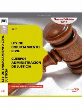 TEST LEY DE ENJUICIAMIENTO CIVIL. CUERPOS ADMINIST
