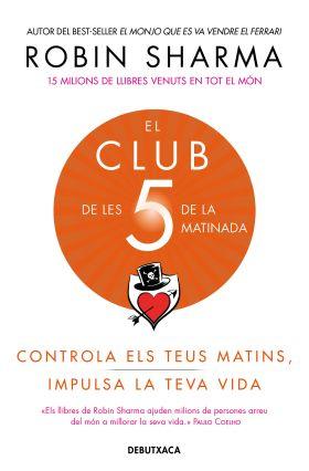 CLUB DE LES 5 DE LA MATINADA, EL
