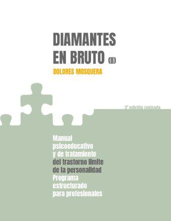 DIAMANTES EN BRUTO II. MANUAL PSICOEDUCATIVO Y DE