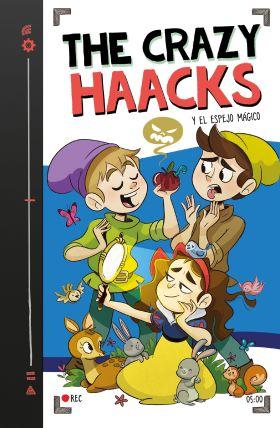 5- THE CRAZY HAACKS Y EL ESPEJO MAGICO