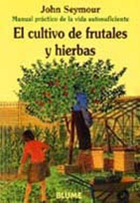 CULTIVO DE FRUTALES Y HIERBAS