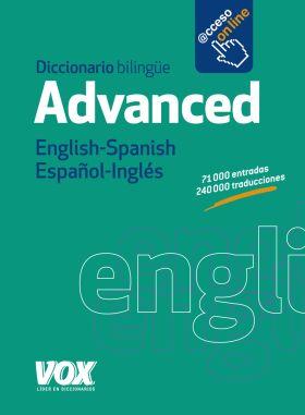 DICCIONARIO ADVANCED ENGLISH-SPANISH / ESPAÑOL-ING