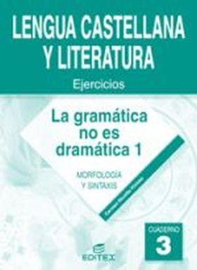 GRAMATICA NO ES DRAMATICA I (3)