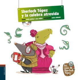 SHERLOCK TOPEZ Y LA CULEBRA ATREVIDA