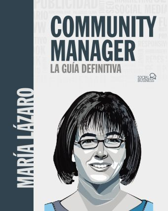 COMMUNITY MANAGER. LA GUIA DEFINITIVA