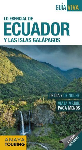 GUIA VIVA ECUADOR Y LAS ISLAS GALAPAGOS