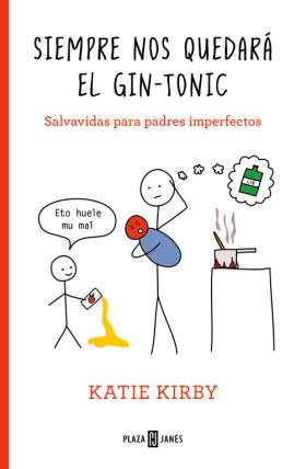 SIEMPRE NOS QUEDARA EL GIN-TONIC
