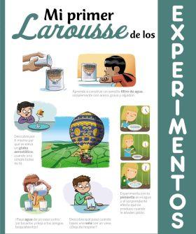 MI PRIMER LAROUSSE DE LOS EXPERIMENTOS