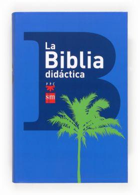 LA BIBLIA DIDACTICA NUEVA EDICION