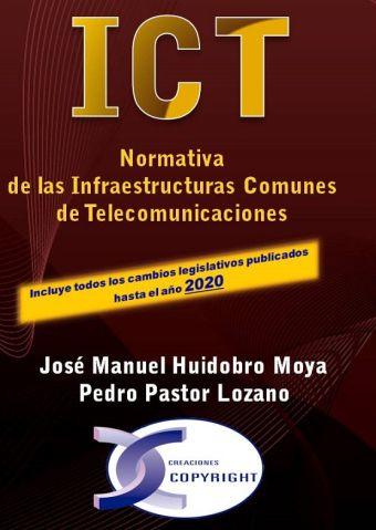 ICT. NORMATIVA DE LAS INFRAESTRUCTURAS COMUNES DE TELECOMUNICACIONES. EDICIÓN 20