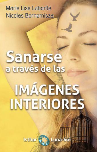 SANARSE A TRAVÉS DE LAS IMAGENES INTERIORES