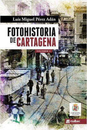 FOTOHISTORIA DE CARTAGENA